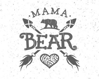 Mama Bear SVG Mama Bear SVG Files Family Bears Svg File Mama Svg Arrows Svg files Heart Cricut svg File SVG Cricut File Silhouette Cut Files