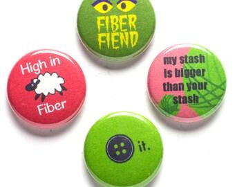 Fiber Art Theme Buttons, 1 inch pin back, Fiber Fiend, Set of 4