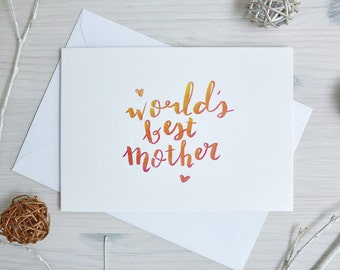 Mother's Day Card   Birthday Card Mom   'World's Best Mother'   Birthday Card Mum   Handwritten, Calligraphy, Brush Lettering