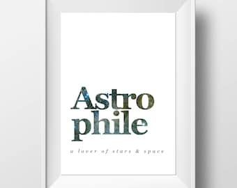 Astrophile Print - Galaxy Decor - Space Lovers Gift - Galaxy Print - Space Print - Definition Print - Astronomy Print - Astromony Gift