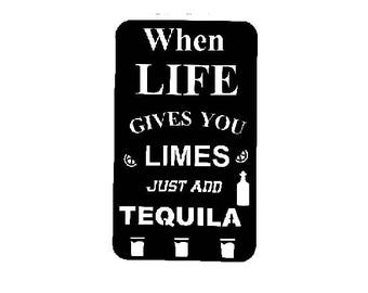 When Life Gives You Limes Just Add Tequila  Metal Bar Sign,