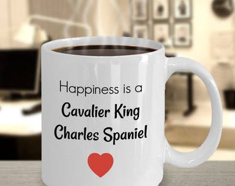 Cavalier King Charles Spaniel – King Charles - Cavalier King Charles Spaniel Gift - Cavalier Birthday - Cavalier Spaniel - Happiness