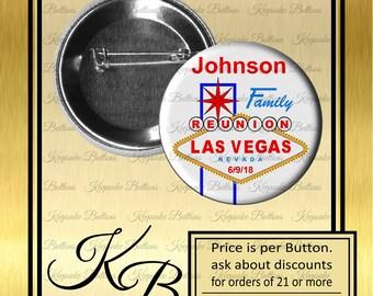 """Family Reunion Las Vegas Pins, 2.25"""" Family Reunion Buttons, Family Vegas Trip, Reunion Souvenir, Party Favors Magnets, Pins, Magnets"""