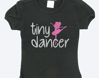 Toddler dancer shirt - dance shirt - dance tee - tiny dancer shirt - girls dance shirt - girls dance - dance - ballerina shirt -ballet shirt