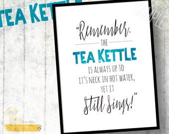 "Tea Kettle/Sings - 5x7"" Typographic Foodie Print! - Quotes, Tea Kettle, Sings, Inspiration, Home Decor, Gifts"