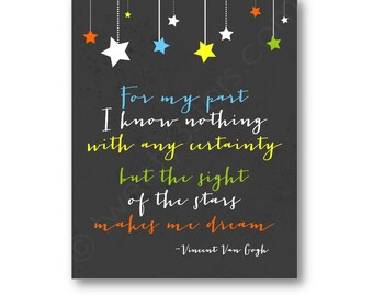 Vincent Van Gogh Quote Art, Sight of the Stars quote Poster, Van Gogh Quote Art, Star Nursery Art, Van Gogh Quote Canvas, Nursery Wall Art