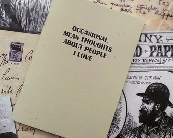 Pocket Notebook- Occasional Mean Thoughts About People I Love