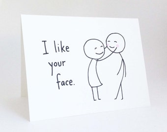 Cute Love Card for Boyfriend // Anniversary Card for Husband // Romantic Birthday Card // Funny Valentines Day Card // I Like Your Face