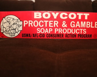 Procter & Gamble 1980s Boycott Bumper Sticker from the 80s Soap Products Cheer Bold Dawn Tide Camay Ivory Zest Joy USWA / AFL-CIO