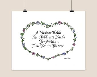 A Mother holds her children's hands for awhile their hearts forever -  printable file - Mother gift - digital print - gift for Mom