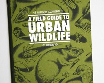 A Field Guide to Urban Wildife