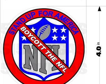 Stand Up For America - Boycott The NFL Angry Fan Decal