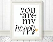 You are my Happy <3 Ho...