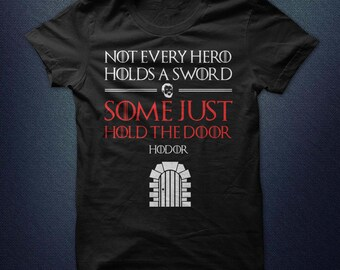 Game Of Thrones  shirt Hodor Hold The Door