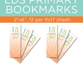 Primary 2018 - I Am a Child of God bookmarks! Perfect for Primary birthday gifts!