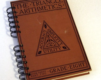 1928 TRIANGLE ARITHMETIC Handmade Journal Vintage Upcycled Book Vintage Math Textbook
