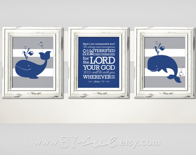 Joshua 1:9, whale and stripes, Nursery Nautical theme, navy and gray, printable, Download Immediately