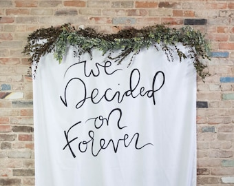 Wedding Ceremony Backdrop // Custom Wedding Banner // Personalized Quote Backdrop // Hand Painted Sign // Large Wall Hanging // Party Decor