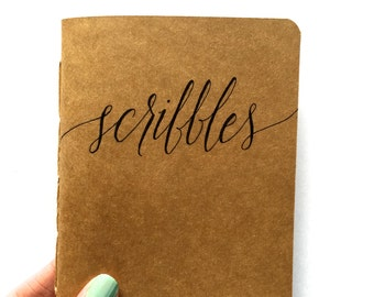 "Custom Notebook ""Scribbles"" (Handmade, Personalized Christmas Gift, Hand Lettered, Kraft, Moleskine Cahier Style, 4.25x5.5in)"