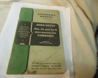 Vintage John Deere Operator's Manual Nos. 55 and 55-R Self-Propelled Combines, collectable, book
