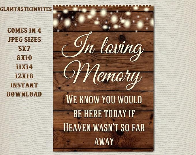 Printable Wedding Sign, In loving Memory Sign, Rustic Wedding Sign, Printable Sign, Wedding Sign, Rustic Wedding, Wood Sign, Digital Sign