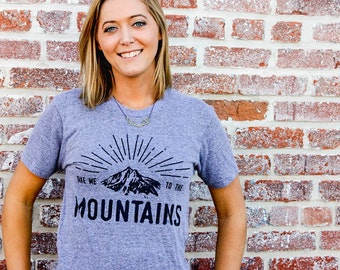 SALE - Take Me To The Mountains Tee