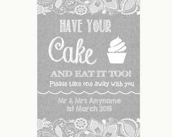Grey Burlap & Lace Have Your Cake and Eat It Too Personalised Wedding Sign