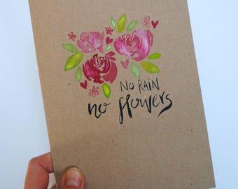 No Rain, No Flowers Card