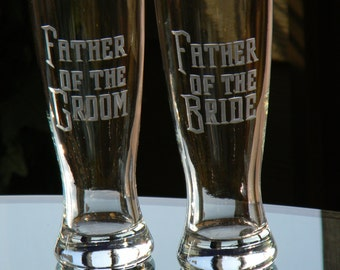 Father of the Bride and Groom Pilsner glasses, Set of 2