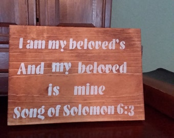 Song of Solomon 6:3 Wooden Sign