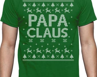 Papa Claus Holiday Dad / Grandpa Ugly Christmas Sweater T-Shirt