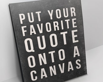 Personalized Quote Canvas   All Sizes   Custom Canvas   Gallery Wrapped Canvas  Wall Art   Customized For You