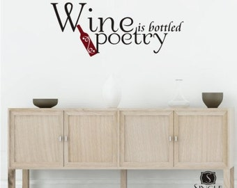 Wine is Bottled Poetry Wall Decal Quote - Vinyl Wall Stickers Art Kitchen Home Decor