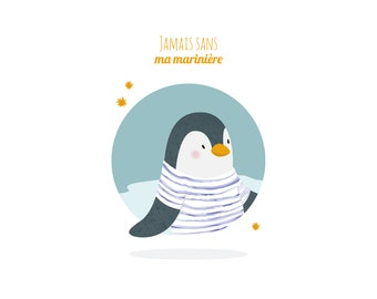 "Poster / Illustration-kids Penguin ""never without my sailor"""