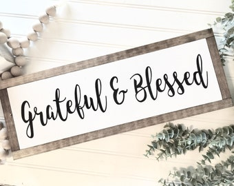 Grateful & Blessed 5.5X18 / Farmhouse Sign / Rustic / Home Decor / Hand painted / Wood sign / Farmhouse Style