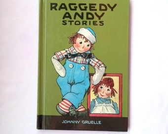 Raggedy ANDY Stories by John Gruelle