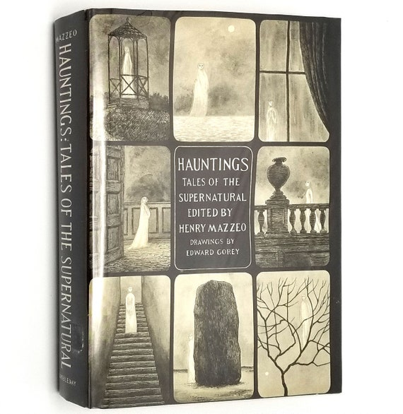 Hauntings: Tales of the Supernatural by Henry Mazzeo Illust. by Edward Gorey 1968 Hardcover HC w/ Dust Jacket DJ