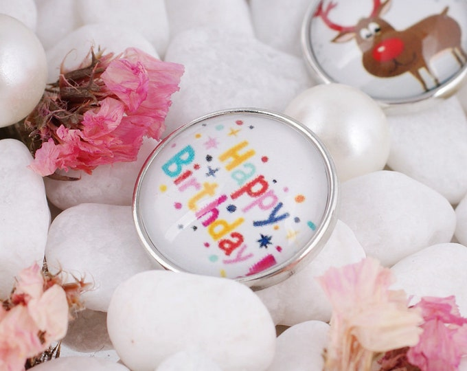 Happy Birthday Glass Dome Snap - Compatible with Studio66 LLC -  Gingersnaps - Magnolia and Vine - Noosa 18-20mm Base - Handpressed Snaps