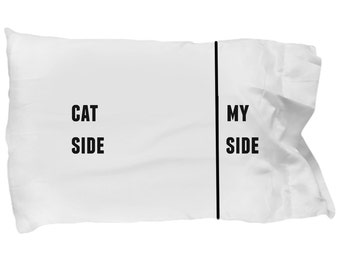 Funny cat pillow case - Cat side, my side - Cat lover gift - Cat lover pillow