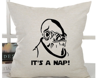 Star Wars inspired pillow cover - Admiral Ackbar - It's a nap! - 18x18inch pillow cover - permanent eco inks - insert available