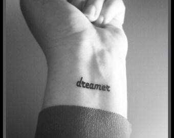 dreamer temporary tattoo fake tattoo word tattoo wrist tattoo set of 2
