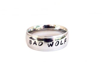 Bad Wolf- Ring  Jewelry Ring Hand Stamped Stainless Steel