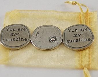 Set of 3 You Are My Sunshine Sentiment Tokens with Organza Bag