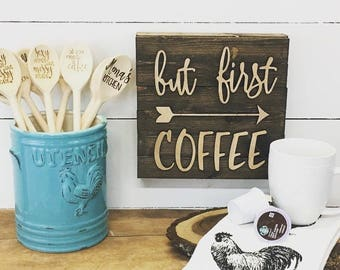 But First Coffee Wooden Sign, Coffee Sign, Coffee Bar Sign, Coffee, Wood Sign, Coffee Decor, Coffee Lovers Gift, Coffee Bar, Kitchen Sign