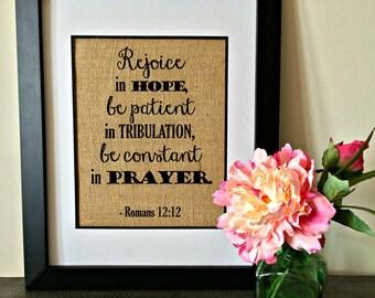 Romans 12:12 burlap print. Christian art. Burlap art.