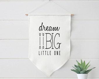 Nursery Art, Dream Big little one, Farmhouse Linen Banner, Decor, Baby  #130