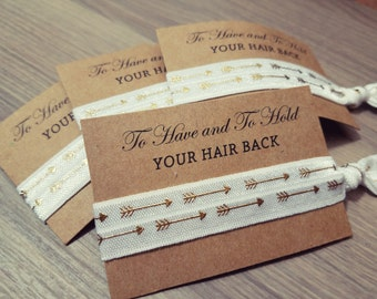Bachelorette Party Favors | To Have and To Hold Your Hair Back | White and Gold Arrows Hair Tie Favors