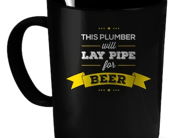 Plumber Coffee Mug 11 oz. Perfect Gift for Your Dad, Mom, Boyfriend, Girlfriend, or Friend - Proudly Made in the USA! Plumber gift