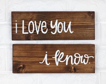 I Love You, I Know | Mini Sign Set | Star Wars | Handlettered | Handmade | Valentine's Day | Wedding Signs | Love Signs