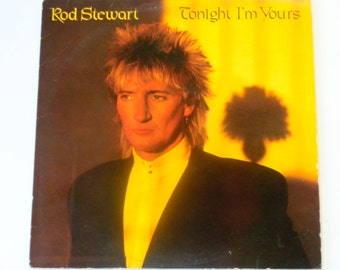 """Rod Stewart - Tonight I'm Yours - """"How Long"""" - """"Young Turks"""" - Pop Rock New Wave - Warner Brothers Records 1981 - Vintage Vinyl Record Album"""